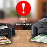 Reset de Impresoras Canon y Epson