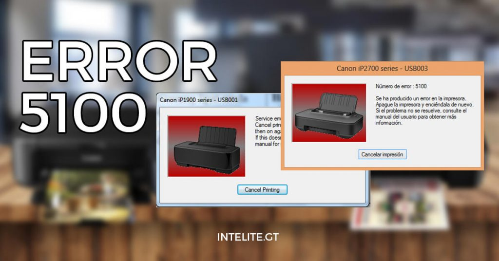 Error 5100 Canon Blog Intelite